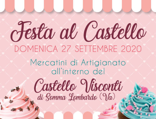 Festa al Castello Visconti – Ripartiamo in sicurezza!
